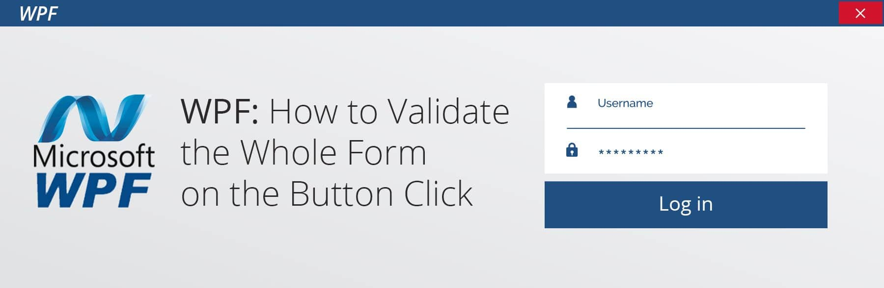 WPF Validation: How to Validate the Whole Form on the Button Click