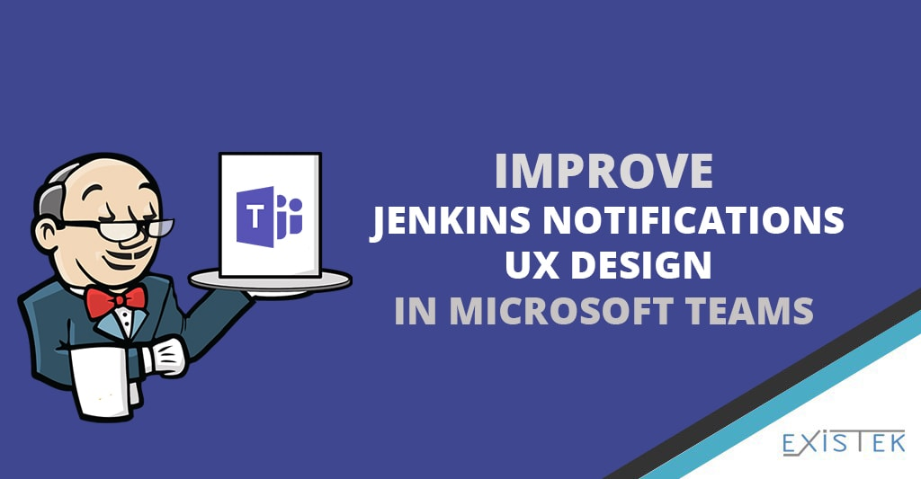 How to Improve Jenkins Notifications UX Design In Microsoft Teams